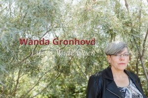 Wanda Gronhovd. Life is Wide Open